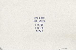 two ears one mouth listen listen speak