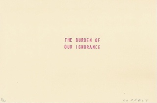 the burden of our ignorance