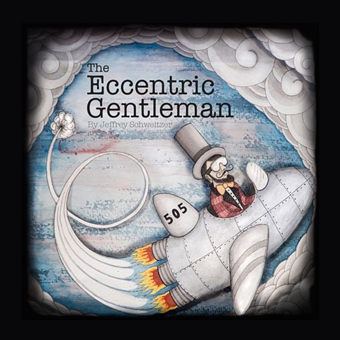 The Eccentric Gentleman is the third illustrated short story of narrative poems by artist Jeffrey Schweitzer