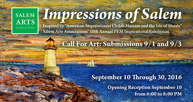 Impressions of Salem - Salem Art Association Exhibit juried by PEM