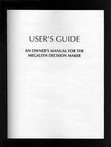 User's Guide; An Owner's Manual for the Megalith Decision Maker (Cover)  Bookwork Version