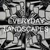Everyday Landscapes