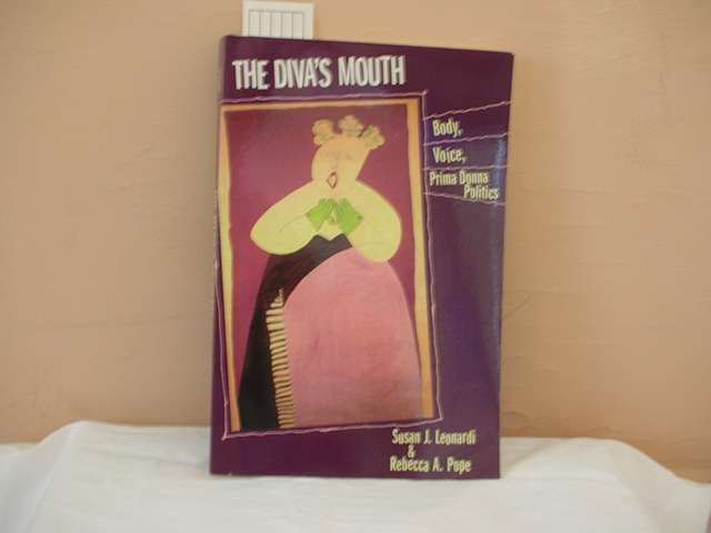 """The Diva's Mouth"" by Susan Leonardi and Rebecca Pope, with a cover illustration of ""Dona Diva Sings"" by Patricia Dubroof"