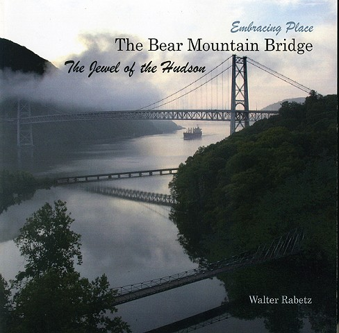 Photographic book of the Bear Mountain Bridge and its home int he beautiful and historic Hudson River Valley in New York State.