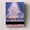 Ready to Fire guidance : out of hand