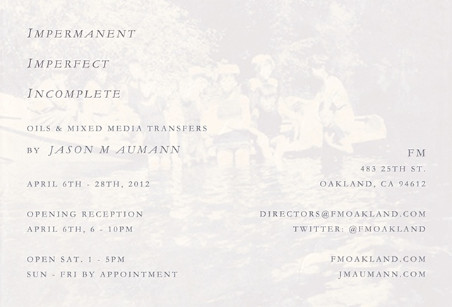 Impermanent, Imperfect, Incomplete (April 2012)