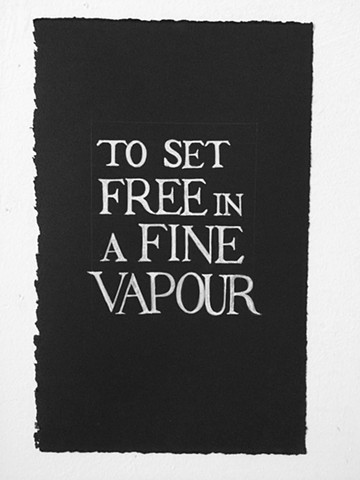 TO SET FREE IN A FINE VAPOUR