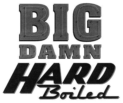 """Big Damn"" portion of the Hard Boiled logo for Dark Horse Comics"