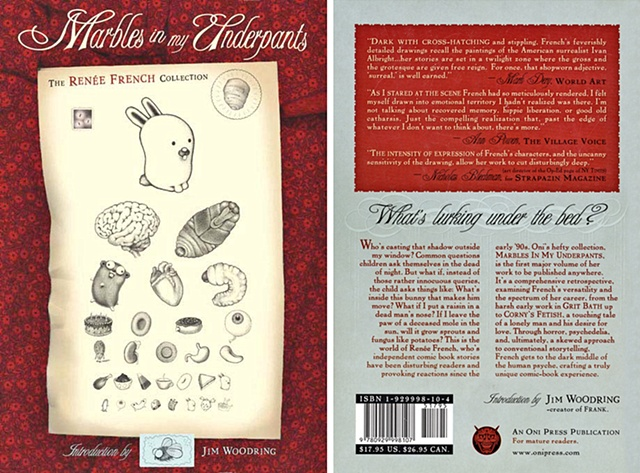 "Front and Back Cover  Logo and Book Design for Artist Renée French's Trade Paperback ""Marbles in my Underpants"" for Oni Press 2001"