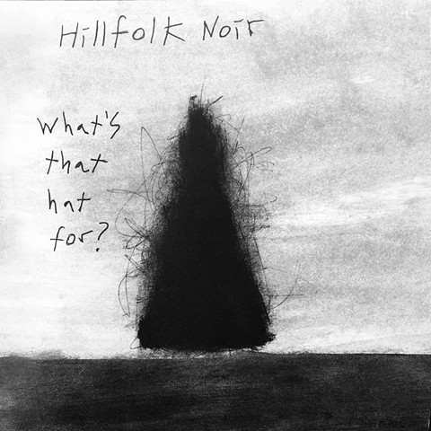 record cover, hillfolk noir album
