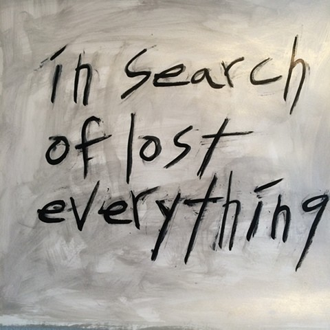 in search of lost everything (proust variation)