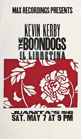 Kevin Kerby The Boondogs, Il Libretina Max Recordings