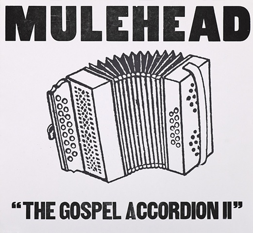 Mulehead Gospel Accordion II