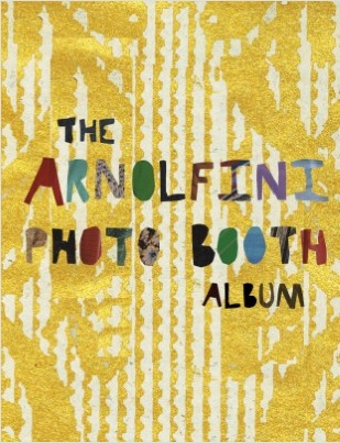 """the Arnolfini Photo Booth Album"""