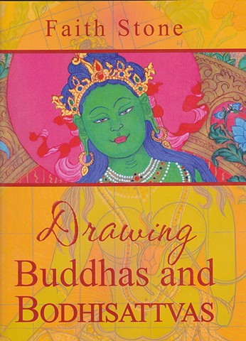 Drawing Buddhas, Faith Stone art, Drawing Boddhisattvas, Tibetan art, Thangkas