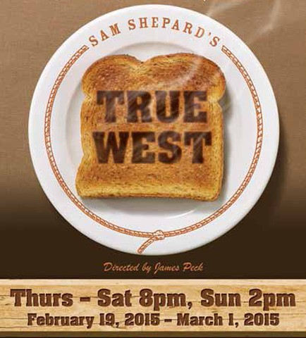 True West by Sam Shepard Directed by Jim Peck