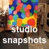studio snapshots...