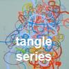 tangle series...