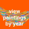 paintings by year...