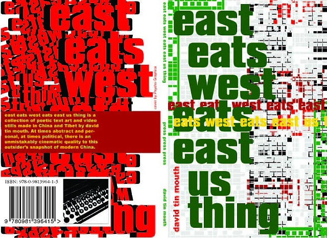 david tin mouth tinmouth poetry China Canadian poetry text art video literature concrete travel poems east eats west eats east us thing