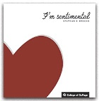 I'm Sentimental (exhibition catalog with essay by Lauren Berlant)