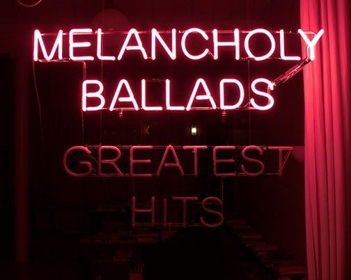 Melancholy Ballads and Greatest Hits
