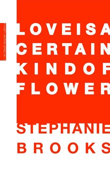 Love Is A Certain Kind of Flower