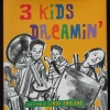 Three Kids Dreamin'