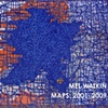 Mel Watkin: MAPS 2001- 2009