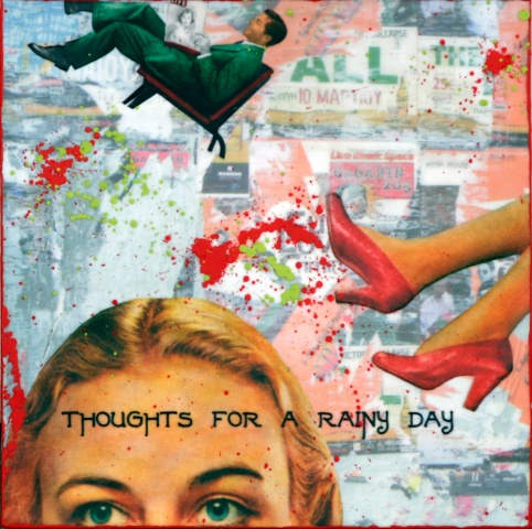 Thoughts for a Rainy Day