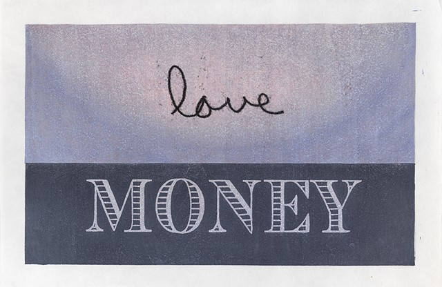 Moku hanga woodblock print by Annie Bissett about money cliches for love or for money