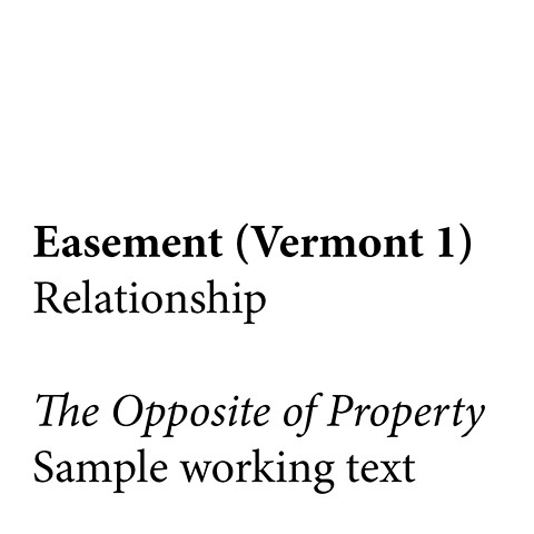 The Opposite of Property  Sample Text - In Progress