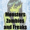 Monsters Zombies and Freaks