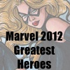 Marvel 2012 Greatest Heroes