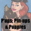 P&#39;ups: Pin-ups &amp; Puppies