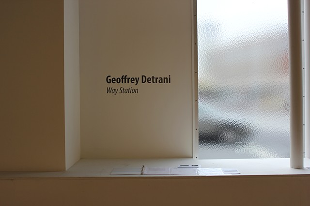 "Title Wall ""Geoffrey Detrani: Way Station"" Five Points Gallery 2016"