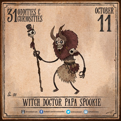 Day 11: Witch Doctor Papa Spookie