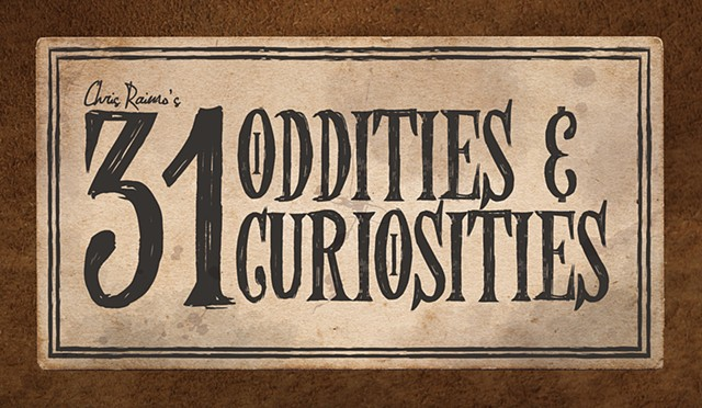 31 Oddities & Curiosities