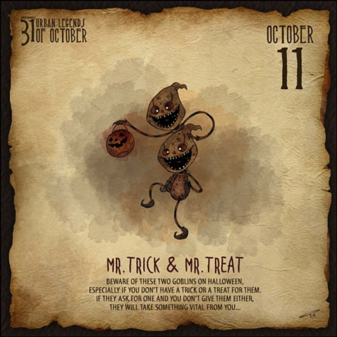 Day 11: Mr. Trick & Mr. Treat