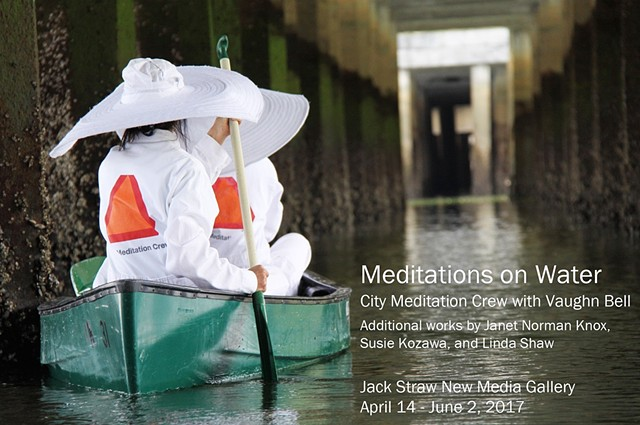 MEDITATIONS ON WATER Exhibition at Jack Straw Cultural Center Seattle, WA 2017