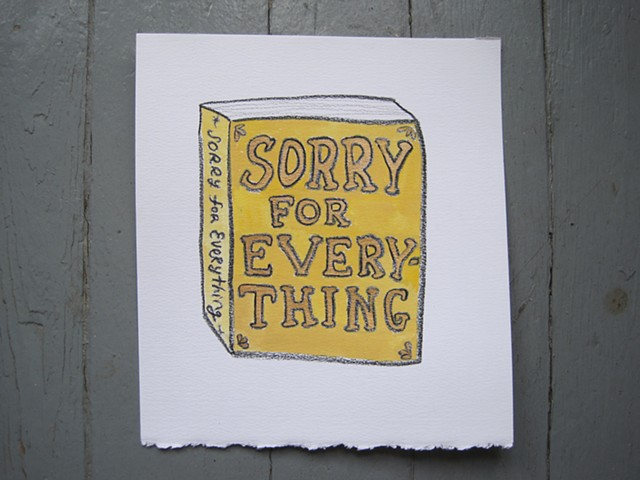 Sorry for Everything