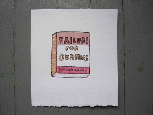 Failure for Dummies