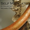 Self Medicated: A Collection of Work By Michael Cimino