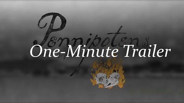 Pennipotens - 1 minute Trailer - 2011