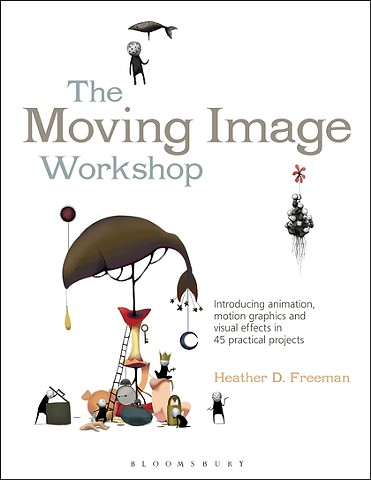 Moving Image Workshop (Textbook)
