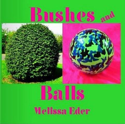 Bushes and Balls