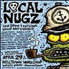 Poster for the Local Nugz Exhibit.  Created by Joey Mars.