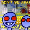 Don't Be Afraid by Joey Mars