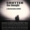 Friday July 8 - &quot;Shutter the Thought&quot;