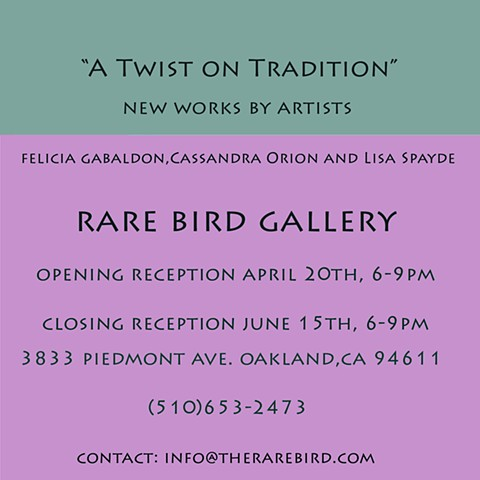 """A Twist on Tradition"" Group Exhibit"